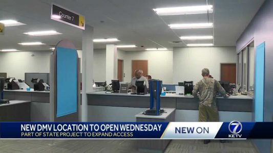 New West Omaha DMV to open Wed. July 15