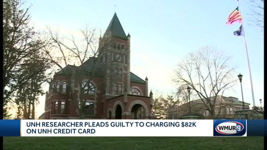 Researcher pleads guilty to charging $82,000 on UNH credit card