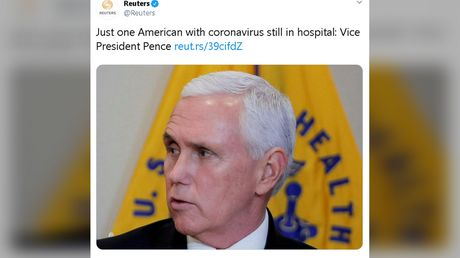 Reuters issues CORRECTION & deletes tweet after roasted for reporting 'just 1 American with coronavirus in hospital: VP Pence'