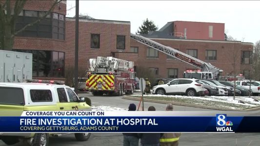 Fire at Gettysburg Hospital forces relocation of some patients