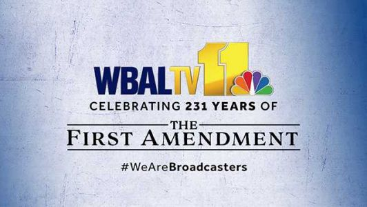 WBAL-TV marks 231st anniversary of First Amendment