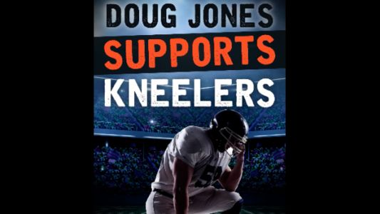 Super PAC's Facebook Ads Back Roy Moore Because Doug Jones Supports NFL Kneelers