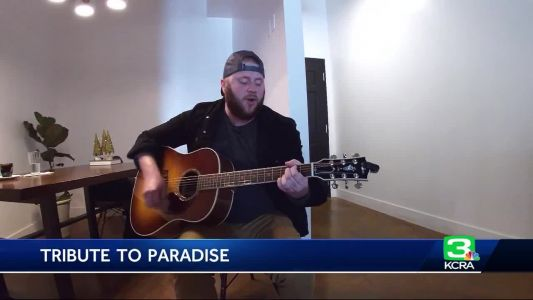 Camp Fire survivor pays homage to Paradise with tribute song