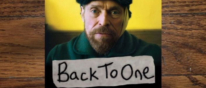 Back to One, Episode 31: At Eternity's Gate Actor Willem Dafoe