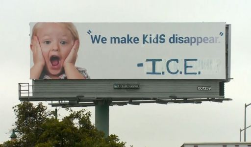 'We make kids disappear': Activists vandalize billboard with anti-ICE message