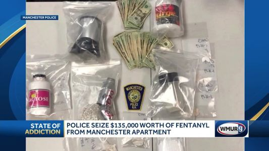$135,000 worth of fentanyl seized in Manchester bust, police say