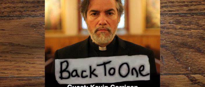 Back to One, Episode 133: Kevin Corrigan