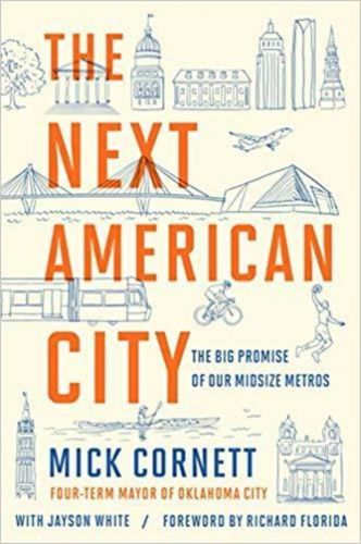 "Mick Cornett shares lessons learned with ""The Next American City"""