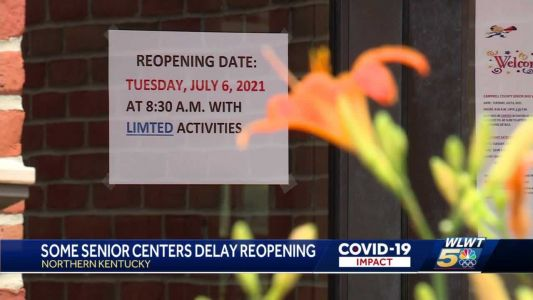 Despite health orders lifting, some NKY senior centers keep later opening date