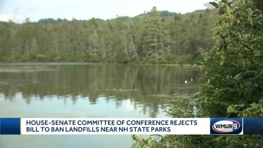 NH lawmakers reject bill to ban construction of landfills near state parks